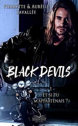 Couverture du livre : Black Devils, Tome 1 : Et si tu m'appartenais ?