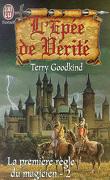 L'Épée de vérité, tome 1 : La Première règle du Magicien - 2