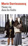 Notre vie dans les forêts