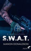 S. W. A. T., Tome 2 : Absolution