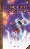 Sorcières sorcières, Tome 4 : Le Mystère des fleurs de tempête