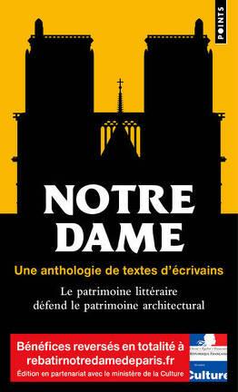 Couverture du livre : Notre Dame, une anthologie de textes d'écrivains