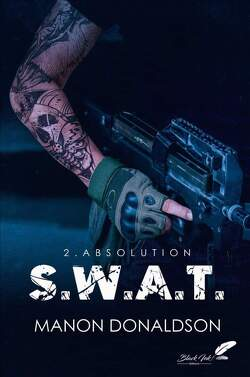 Couverture de S. W. A. T., Tome 2 : Absolution