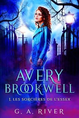 Couverture du livre : Avery Brookwell : 1. Les Sorcières de l'Essex