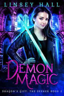 Couverture du livre : Dragon's Gift: The Seeker, Tome 2 : Demon Magic
