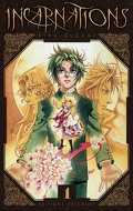 Incarnations, Tome 1
