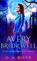 Avery Brookwell, Tome 1 : Les Sorcières de l'Essex