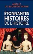 Étonnantes histoires de l'Histoire
