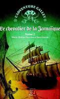 L'Adventure Galley, Tome 2 : Le Chevalier de la Jamaïque
