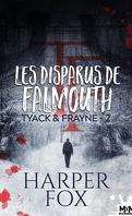 Tyack & Frayne, Tome 2 : Les Disparus de Falmouth