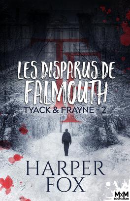 Couverture du livre : Tyack & Frayne, Tome 2 : Les Disparus de Falmouth