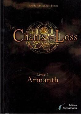 Couverture du livre : Les Chants de Loss, Tome 1 : Armanth