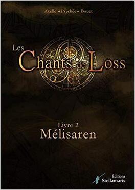 Couverture du livre : Les Chants de Loss, Tome 2 : Mélisaren