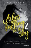 Ashes falling for the sky, Tome 2 : Sky burning down to ashes