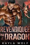 Dragon Valley, Tome 1 : Revendiquée par le dragon