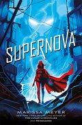 Le Gang des Prodiges, Tome 3 : Supernova