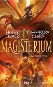 Magisterium, Tome 5 : La Tour d'Or