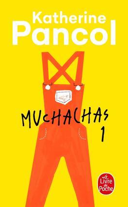 Couverture du livre : Muchachas, tome 1