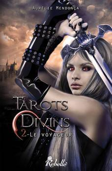 Couverture de Tarots Divins, tome 2 : Le Voyageur