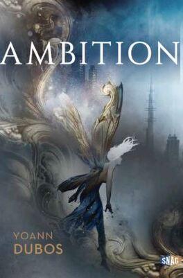 Couverture du livre : Ciel sans étoiles, Tome 1 : Ambition
