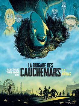 Couverture du livre : La Brigade des cauchemars, Tome 2 : Nicolas