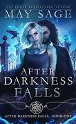 After Darkness Falls, Tome 1: After Darkness Falls