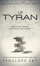 Banquier, Tome 3 : Le Tyran
