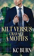 Histoires de tissus, Tome 2 : Kilt versus cravate à motifs