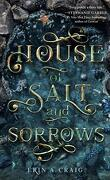 House of Salt and Sorrows, Tome 1