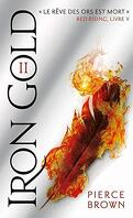 Red Rising, Tome 4 : Iron Gold - Partie 2