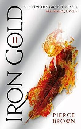 Couverture du livre : Red Rising, Tome 5 : Iron Gold - Partie 2
