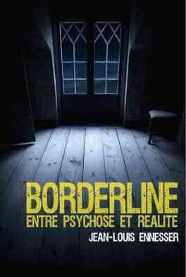 Couverture du livre : Borderline, entre psychose et réalité