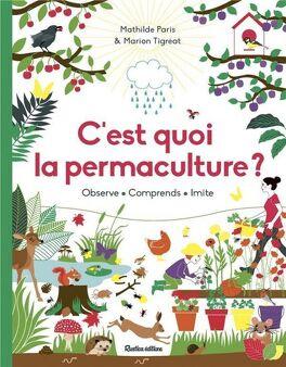 Couverture du livre : C'est quoi la permaculture ?