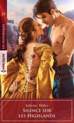 Couverture du livre : Le Clan Mackenzie, Tome 3 : Silence sur les Highlands