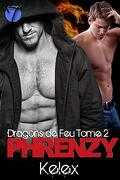 Dragons de feu, Tome 2 : Phrenzy