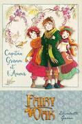 Fairy Oak, Tome 4 : Capitan Grisam et l'amour