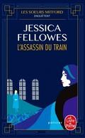 Les sœurs Mitford enquêtent, Tome 1 : L'Assassin du train