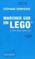 Marcher sur un LEGO et autres raisons d'aimer la vie