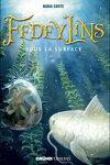 couverture Fedeylins, Tome 3 : Sous la surface
