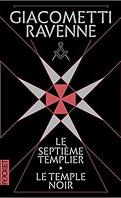 Le Septième Templier / Le Temple noir