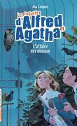 Les Enquêtes d'Alfred et d'Agatha, Tome 1 : L'Affaire des oiseaux