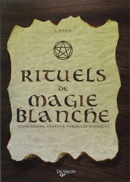 Couverture du livre : Rituels de magie blanche