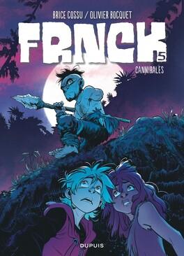Couverture du livre : FRNCK, Tome 5 : Cannibales