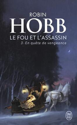 Couverture du livre : Le Fou et l'Assassin, Tome 3 : En quête de vengeance