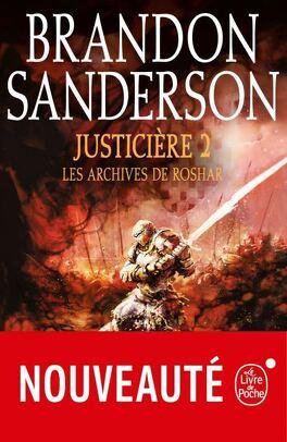 Couverture du livre : Les Archives de Roshar, Tome 6 : Justicière (II)