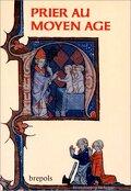 Prier au Moyen Âge