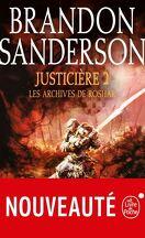 Les Archives de Roshar, Tome 6 : Justicière (II)