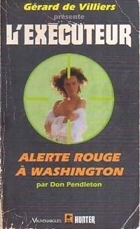 Couverture du livre : L'Exécuteur-152- Alerte rouge à Washington
