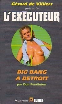 Couverture du livre : L'Exécuteur-155- Big Bang à Detroit