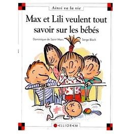 Couverture du livre : Max et Lili veulent tout savoir sur les bébés